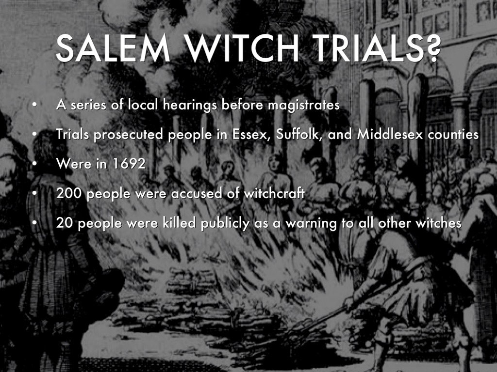 Salem Witch Trials By Jade Sotelo