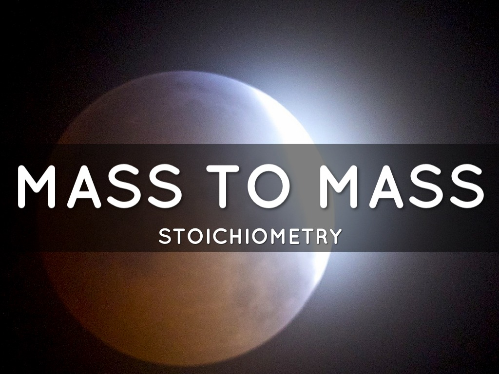 Mass To Mass Stoichiometry By Amelia Cecere