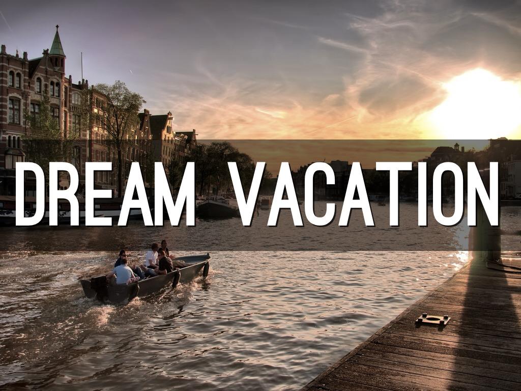 Dream Vacation By Ivy Navarro