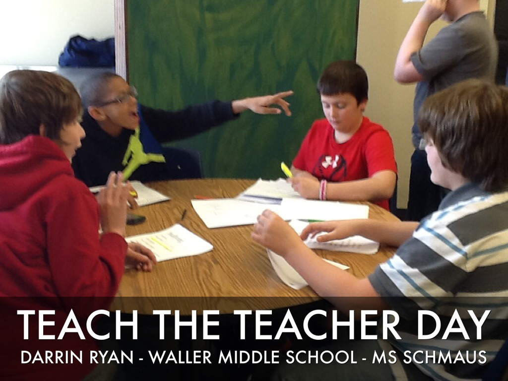 Teach The Teacher Day By Ms Schmaus S Class