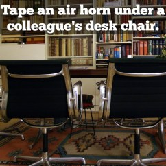 Air Horn Office Chair Sure Fit Wing Slipcover Easy Pranks For April Fools 39 Day By Lisa Ma