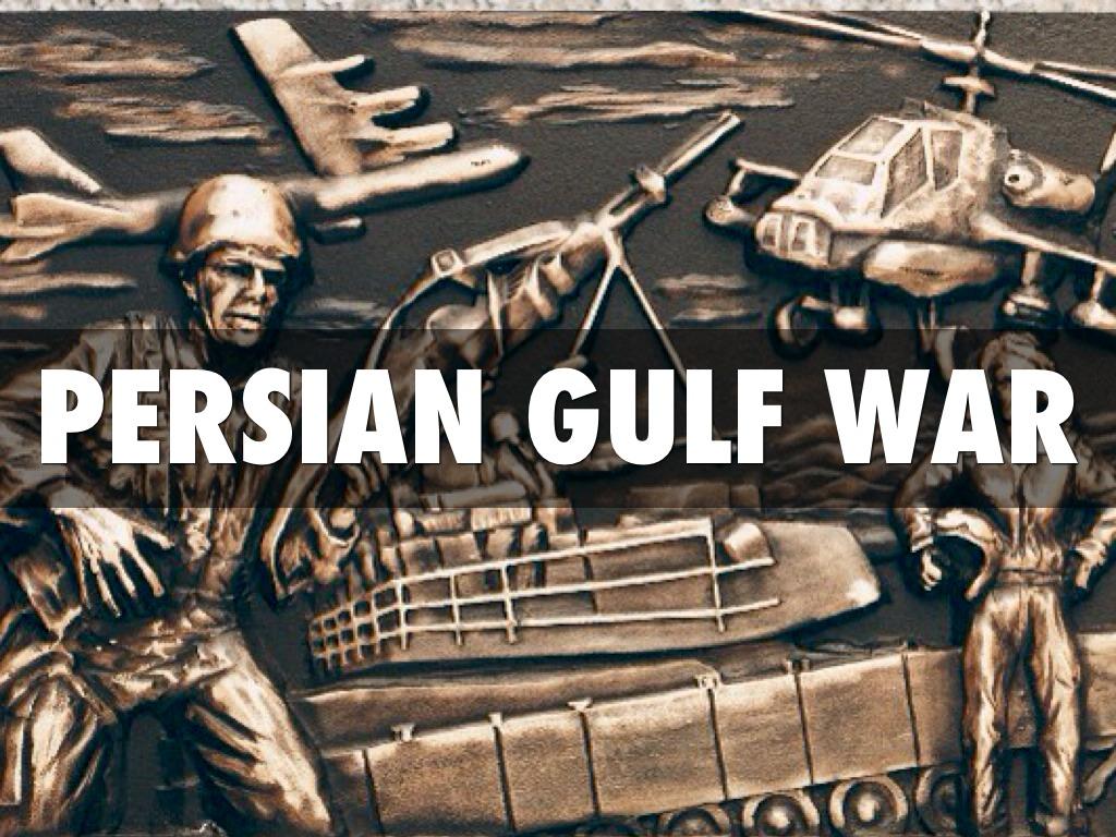 Persian Gulf War By Tyler Bandy