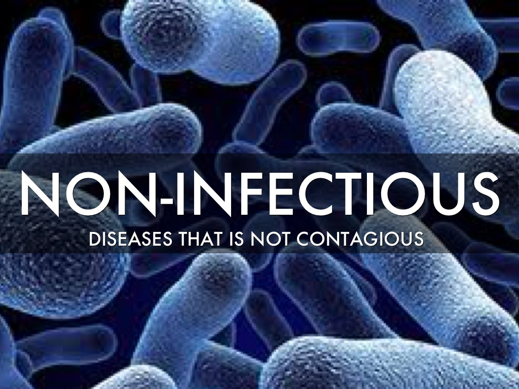 Non Infectious Diseases By Taylor Alsip