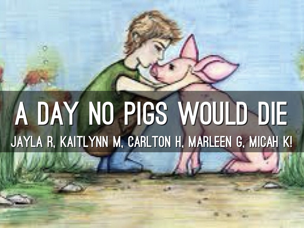Day No Pigs Would Day No Pigs Would Worksheets 01 18
