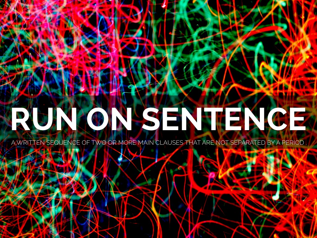 Run Ons And Fragments Vs Complete Sentences By Jr