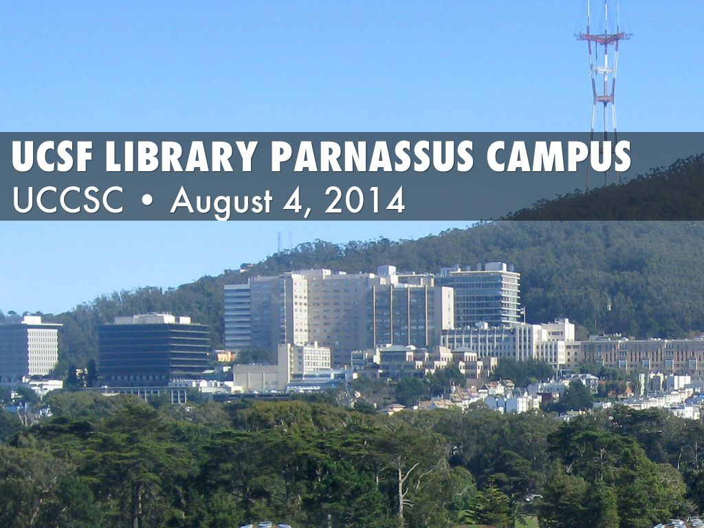 Ucsf Parnassus Library Hours - Cover Letter Resume Ideas
