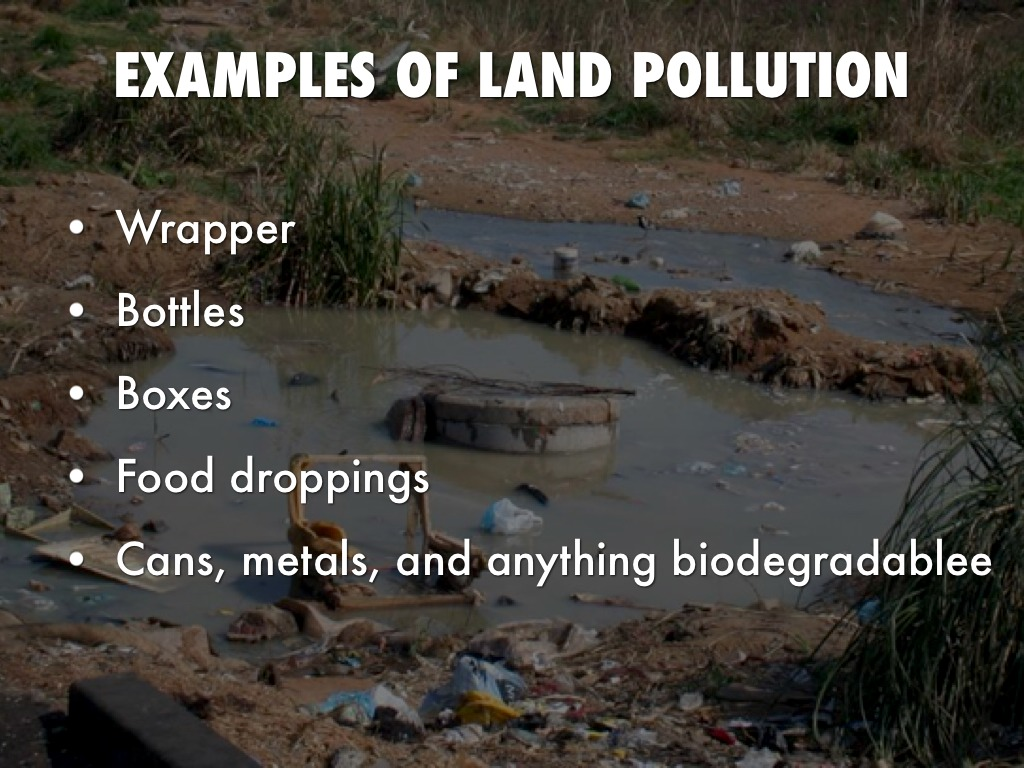 Land Pollution Causes