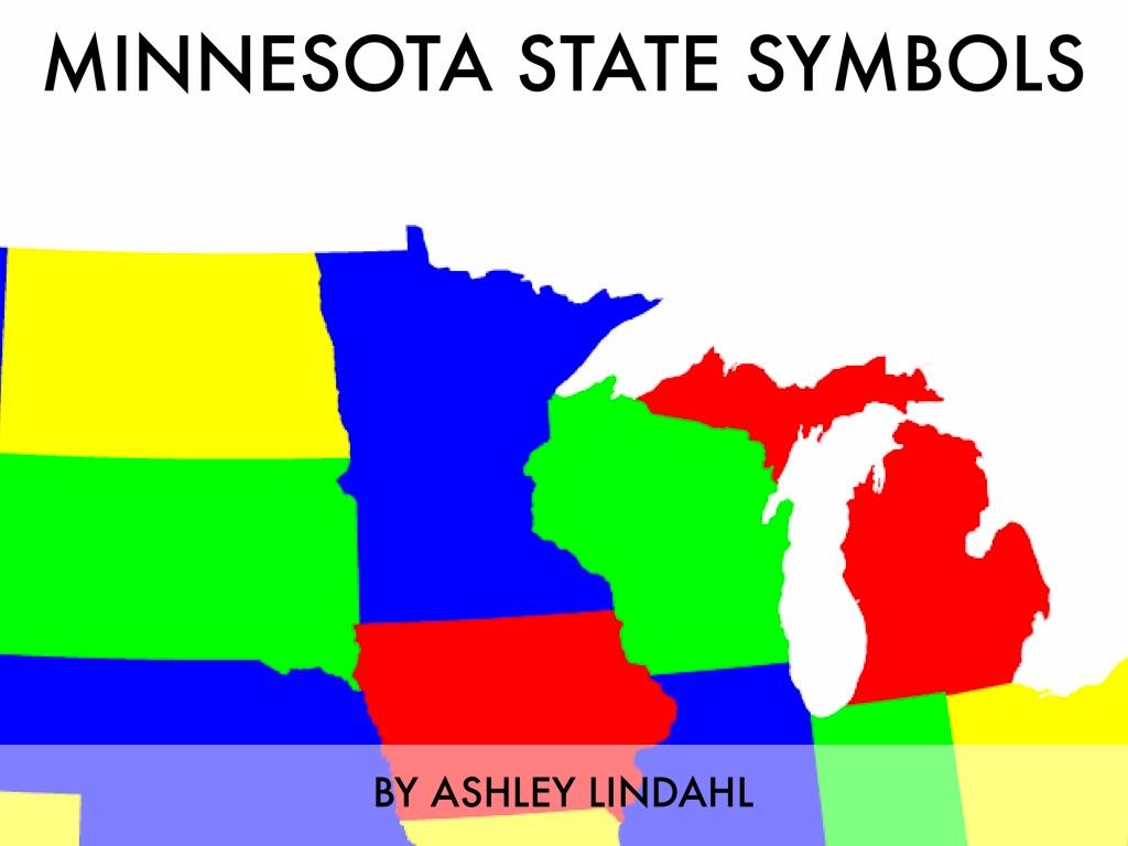 Minnesota State Symbols By Ashley Lindahl