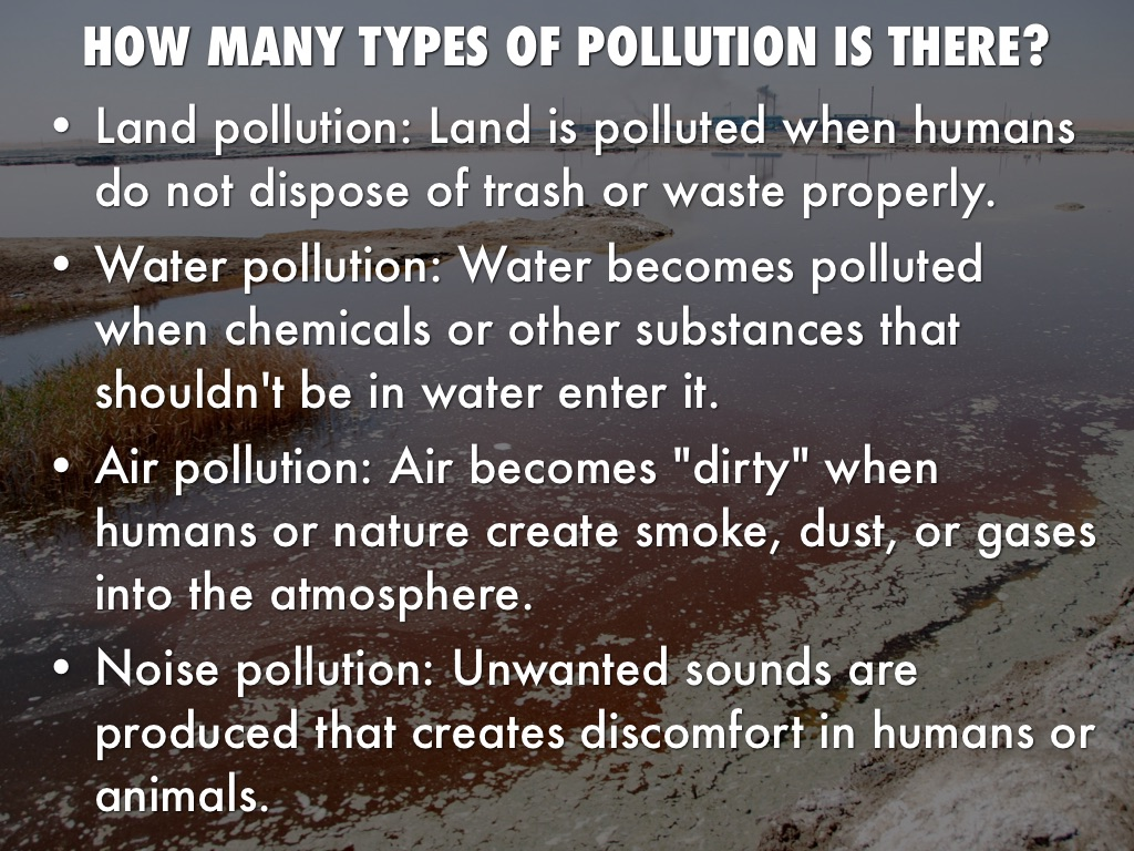 Land Water And Air Pollution By Cameron Garcia