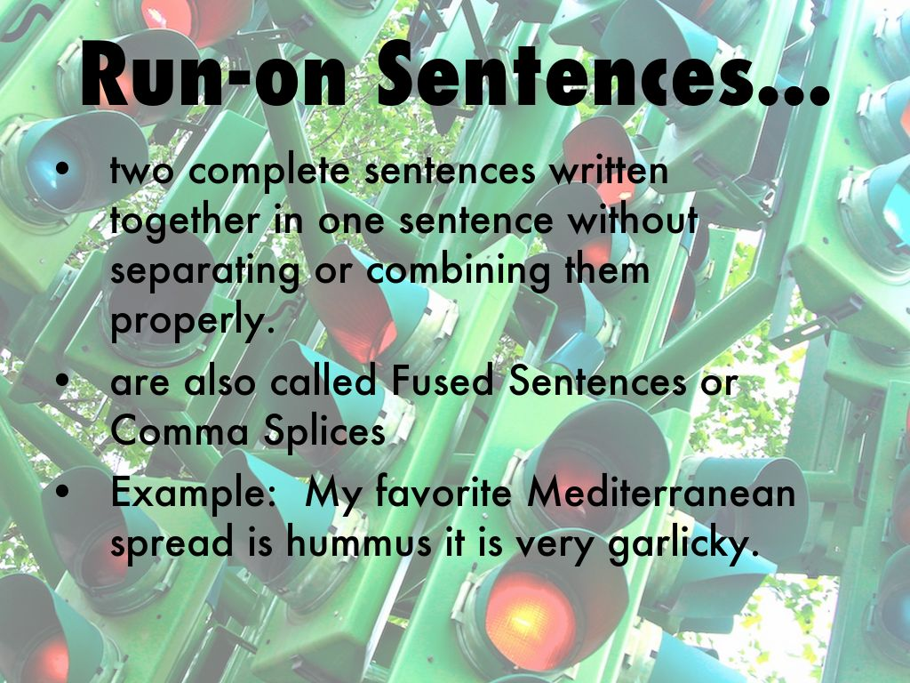 Grammar Mini Lesson Sentences Fragments And Run Ons