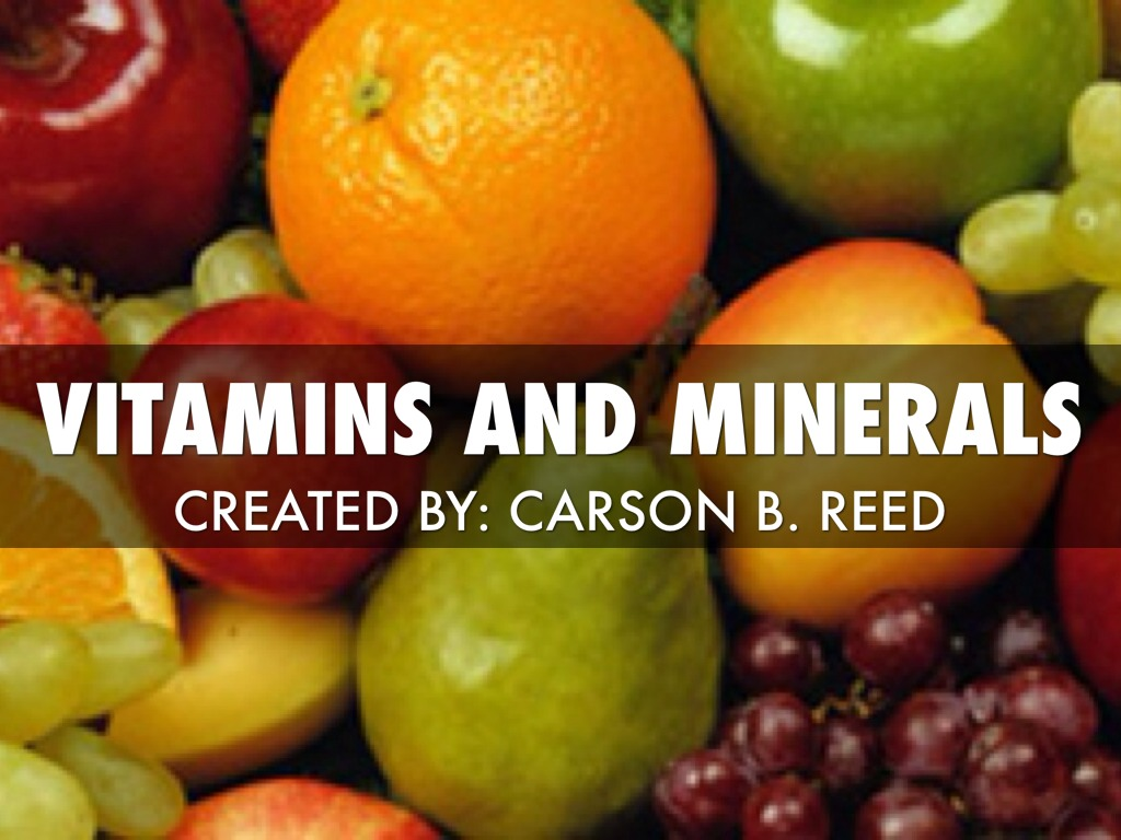 Vitamins And Minerals By Carson Reed