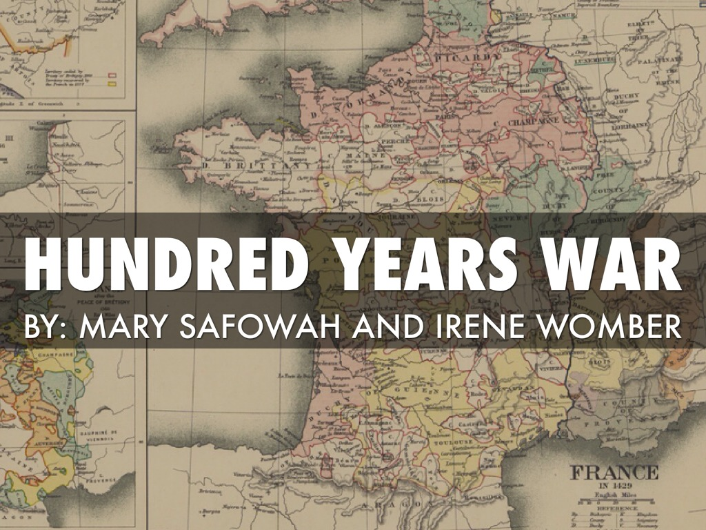 Hundred Year War By Irene Womber