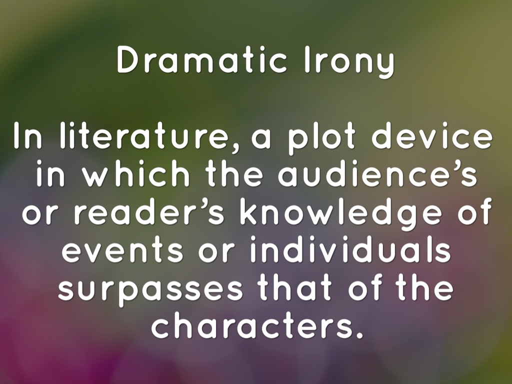 Top 100 What Is An Example Of Dramatic Irony In Literature