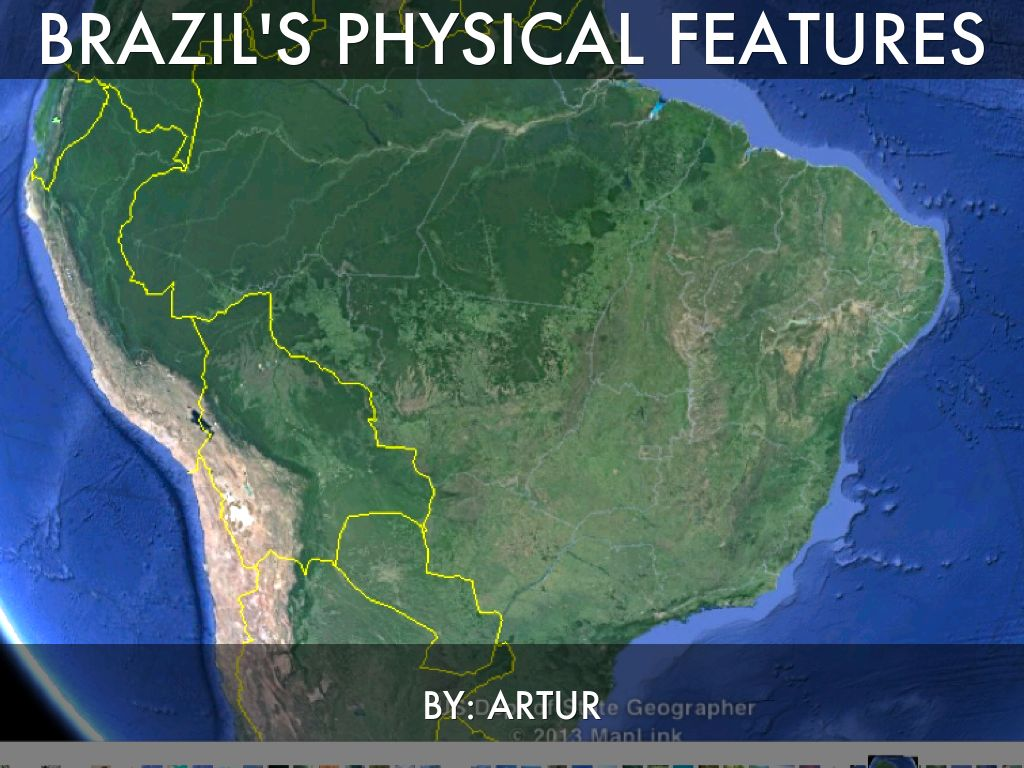 Brazil S Physical Features By Denyaz Farhat