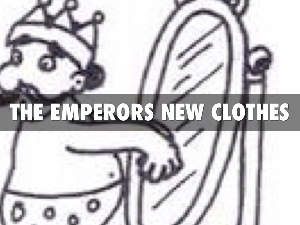 The Emperors New Clothes by Morgan Gladish