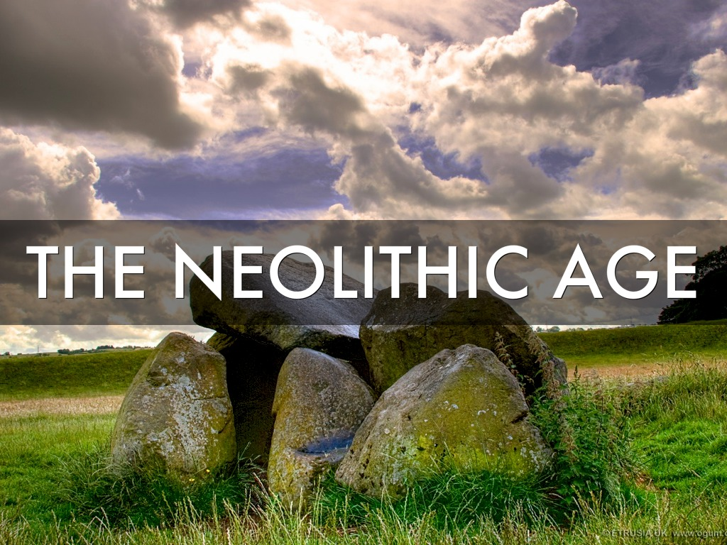 The Neolithic Revolution By Megan Smith