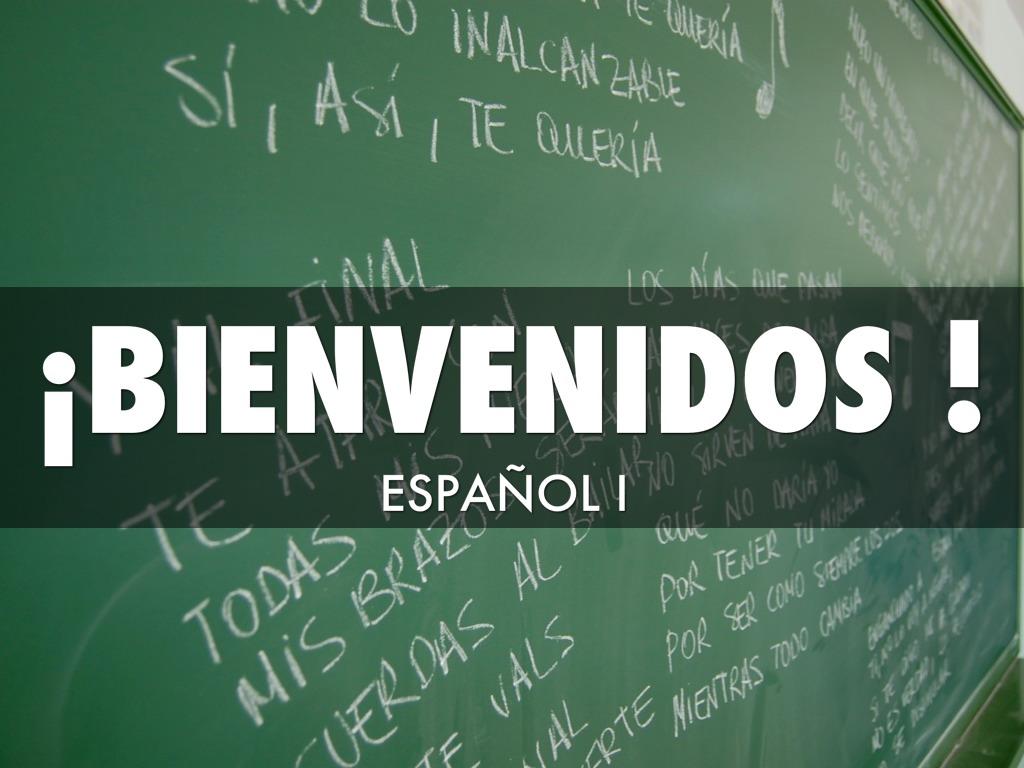 Bienvenidos A La Clase De Espaol by Jonathan Sanford