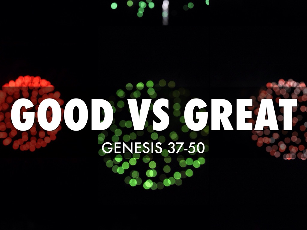 good vs great by