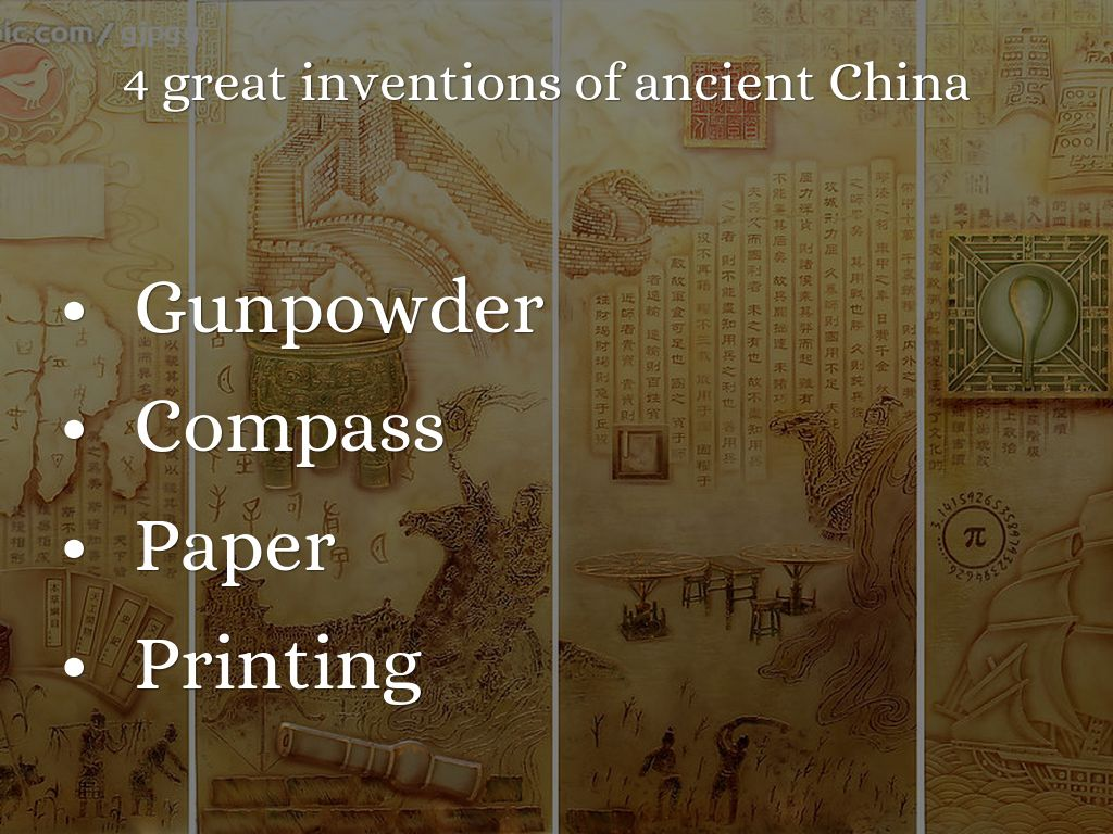 4 Great Inventions Of Ancient China By Weepeiyi