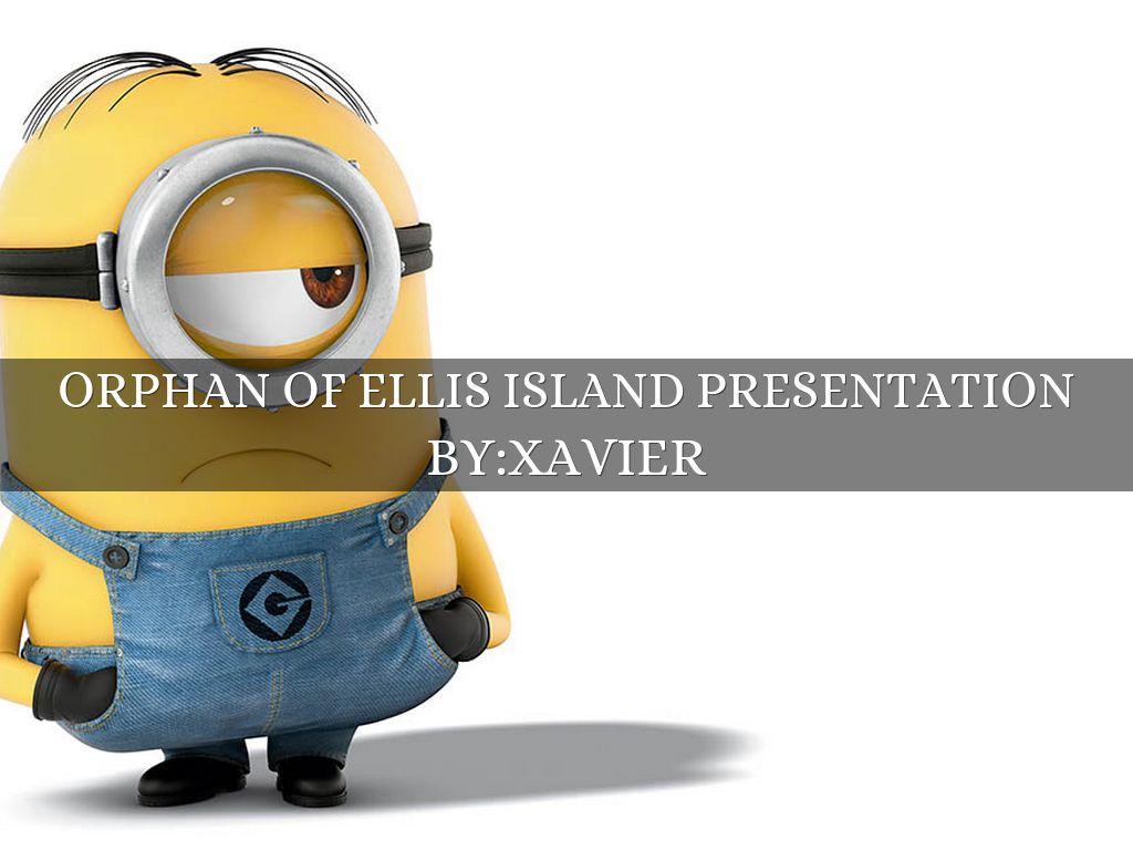 Orphan Of Ellis Island By Xavjoh