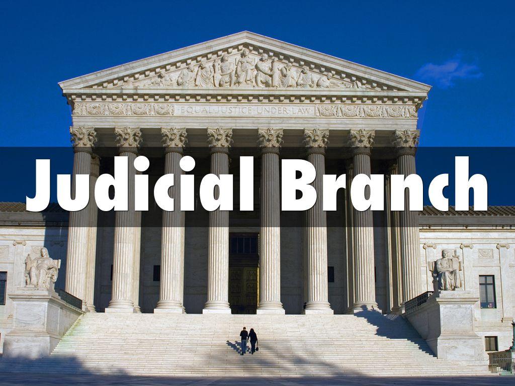 Judicial Branch By Patrickurman