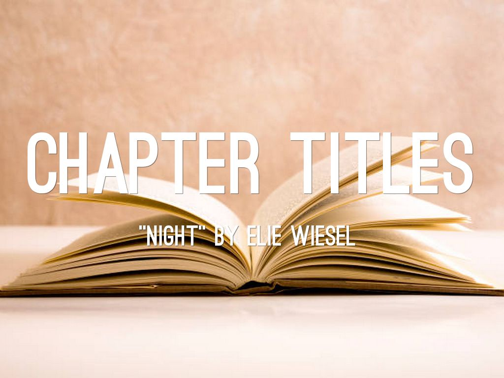 The Book Night By Elie Wiesel Chapter 1 Night By Elie