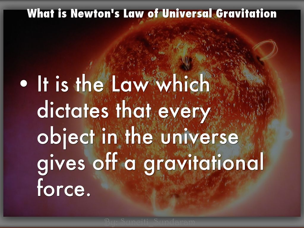 Newton S Law Of Universal Gravitation By Mattpet90