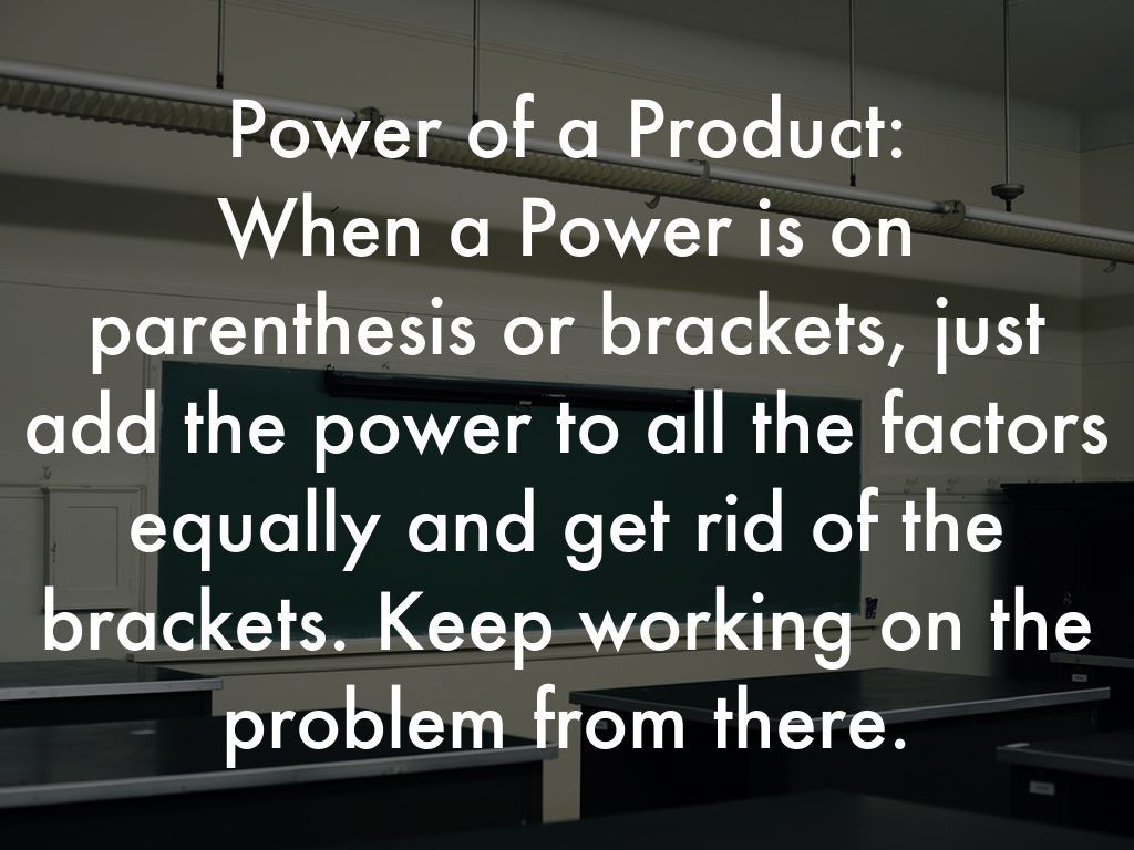 Product Of Powers Amp Power Of A Product By Mswnbps Nicol