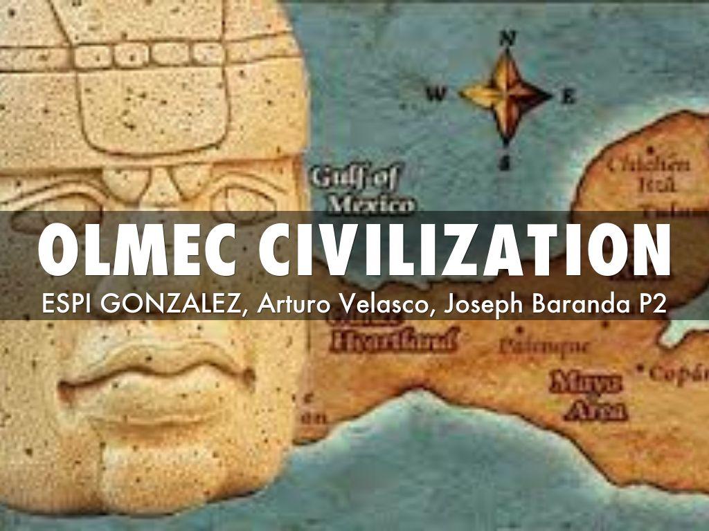 Olmec Civilization By O Neill S Class