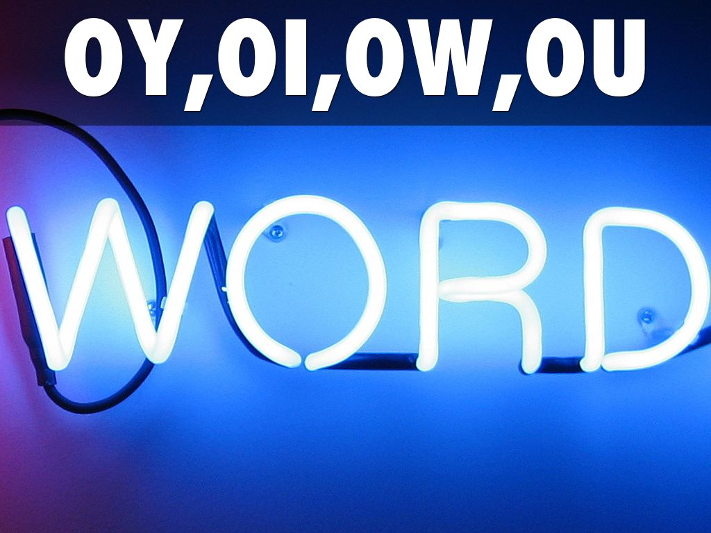 Oy Oi Ow Ou By Haley Gilbert