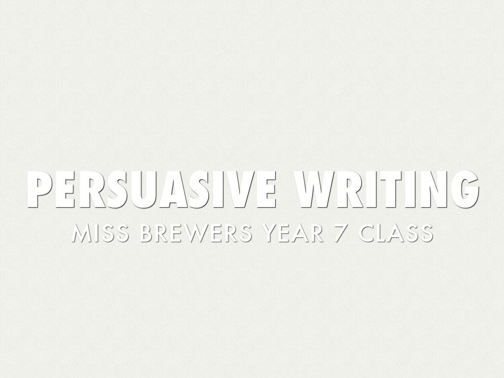 Persuasive writing by Holly Brewer