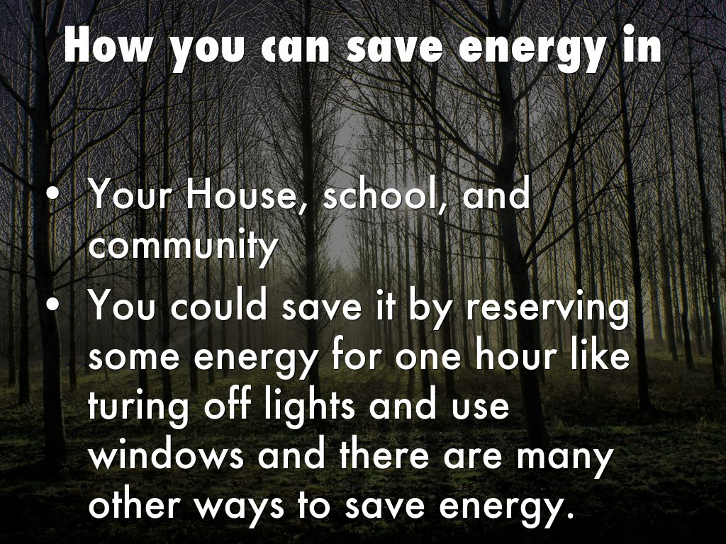 How you can save energy in by zoieharris