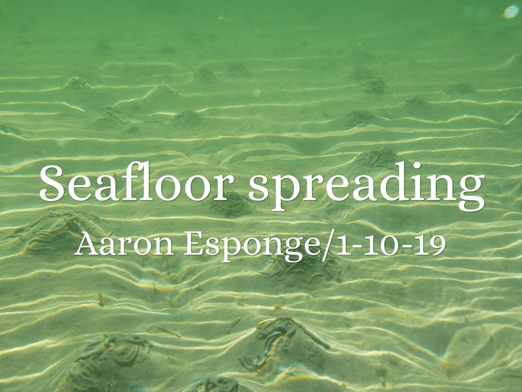 Seafloor Spreading By Ajesponge12