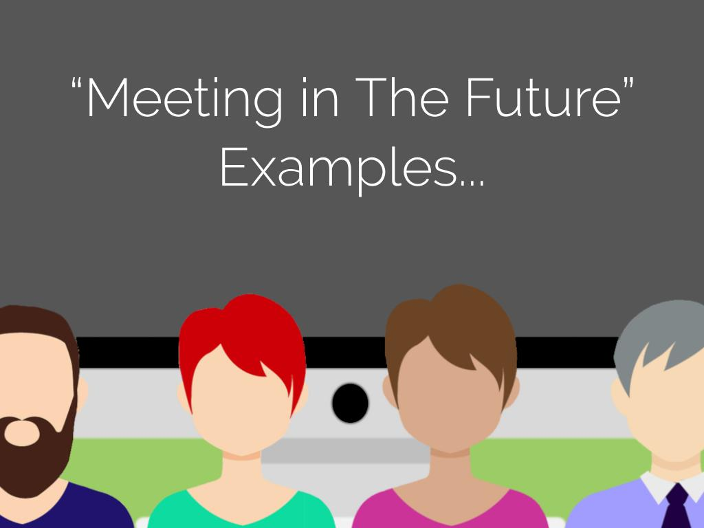 Meeting The First Time Grammar Review By Larisa