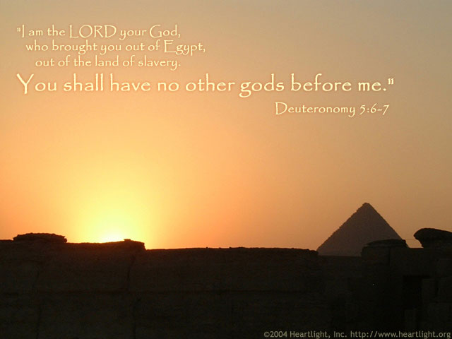 Deuteronomy 5:6-7 (32 kb)