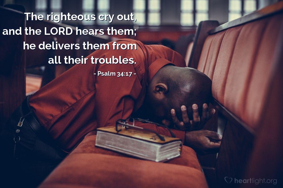 Inspirational illustration of Psalm 34:17
