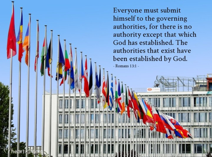Illustration of Romans 13:1 — Everyone must submit himself to the governing authorities, for there is no authority except that which God has established. The authorities that exist have been established by God.