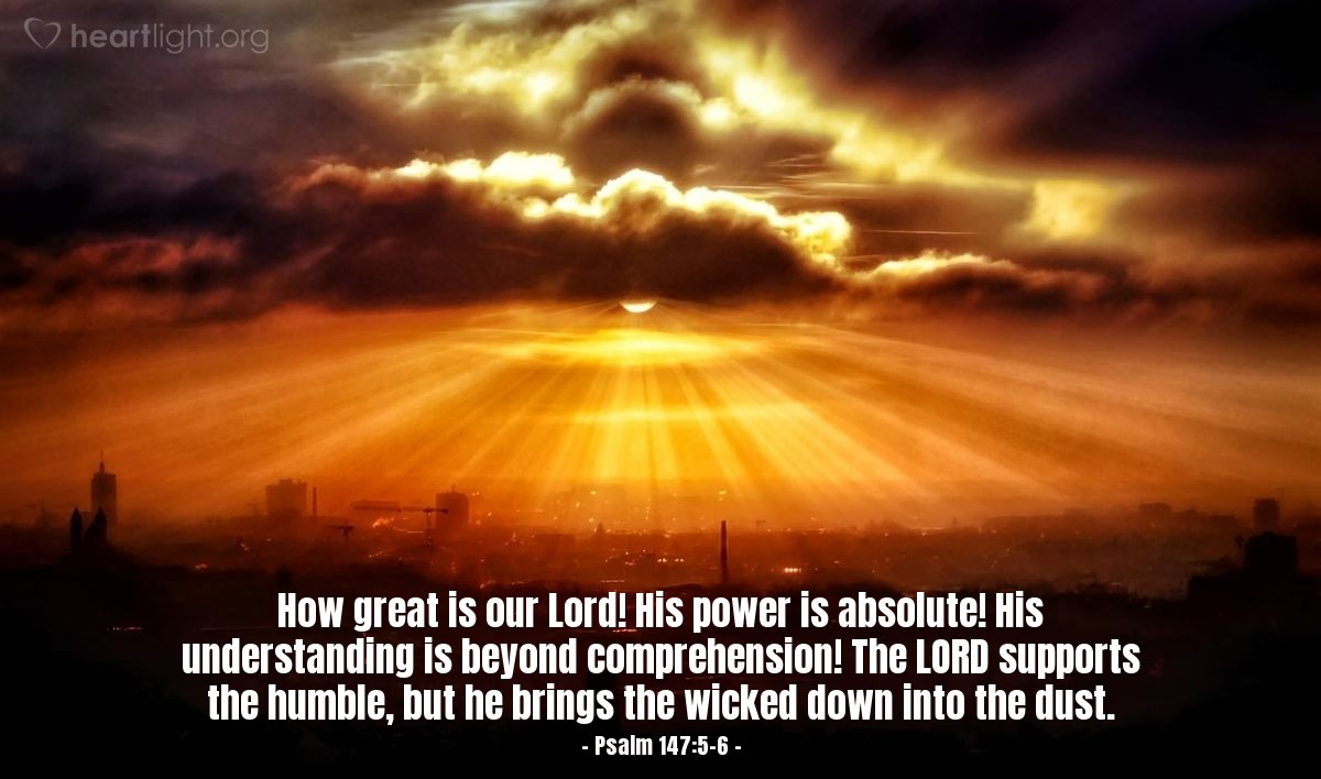 """Psalm 147:5-6 Illustrated: """"How Great"""" — Heartlight® Gallery"""