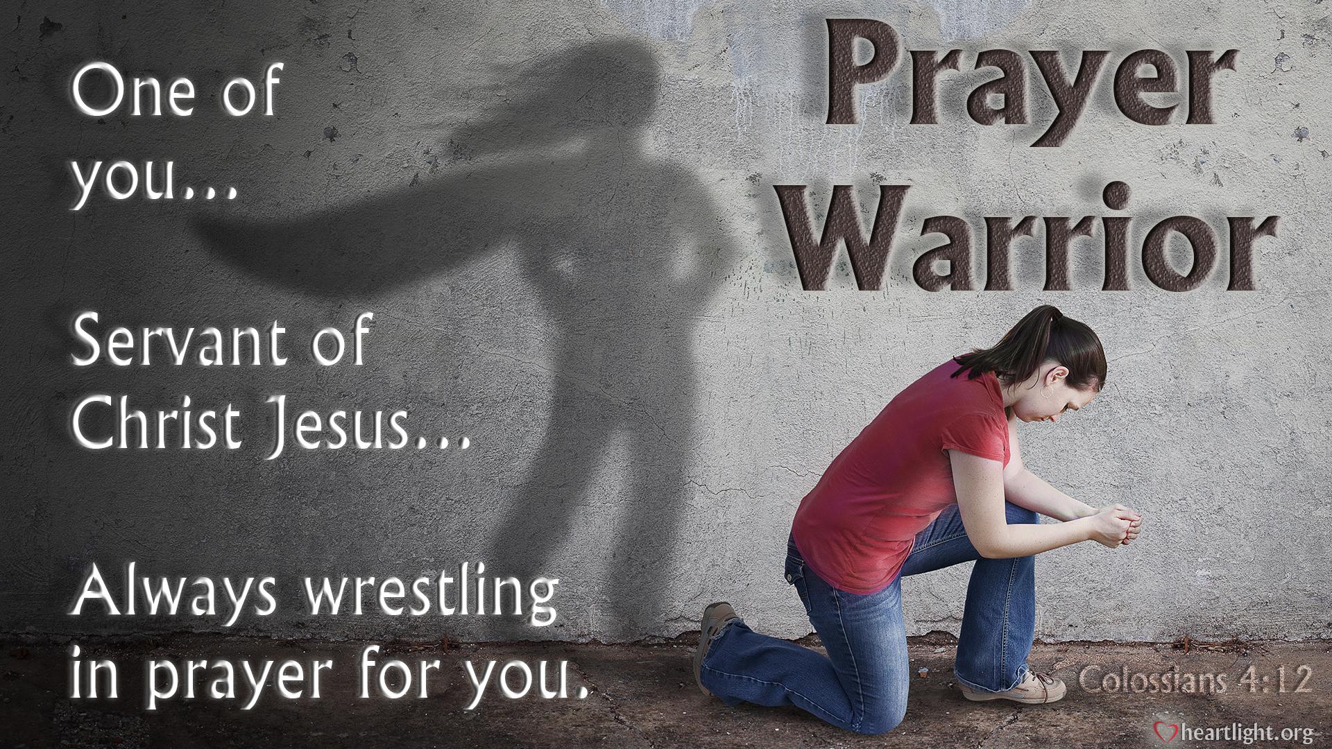 Wallpaper Border For Teenage Girl Colossians 4 12 2017 Prayer Warrior Heartlight 174 Gallery