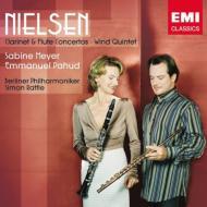 ニールセン/Flute Concerto  Clarinet Concerto  Wind Quintet: Pahud(Fl) S.meyer(Cl) Rattle / Bpo Baborak(Hr