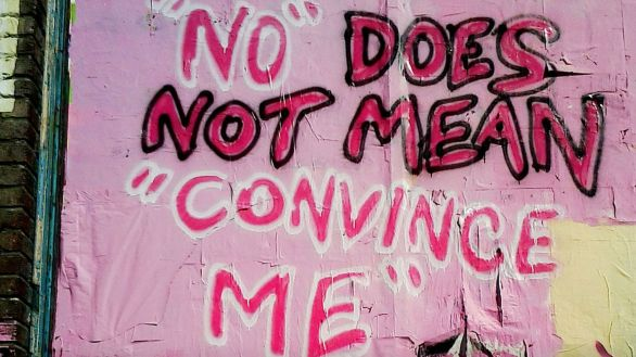 No' Means 'No': It Really Is That Simple When It Comes To Consent | HuffPost