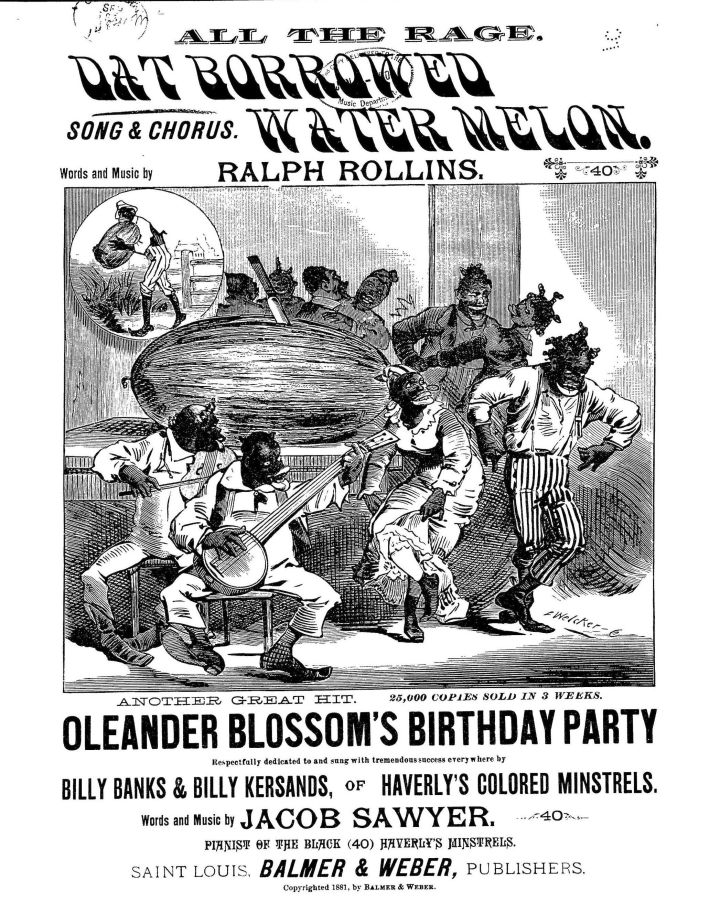 "The sheet music for an 1881 song called ""Dat Borrowed Watermelon"" depicts the ""happy darkie concept of a person who just loves watermelon,"" as Williams-Forson explains it."