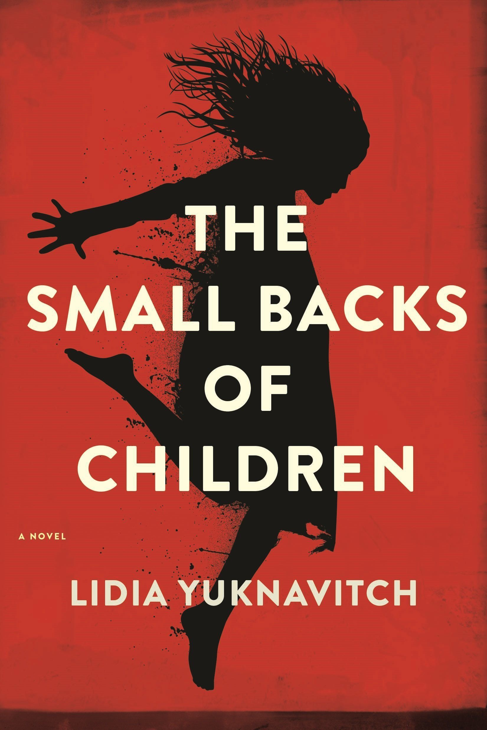 The Small Backs of Children by Lidia Yuknavitch Cover