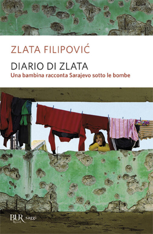 Diario di Zlata Una bambina racconta Sarajevo sotto le
