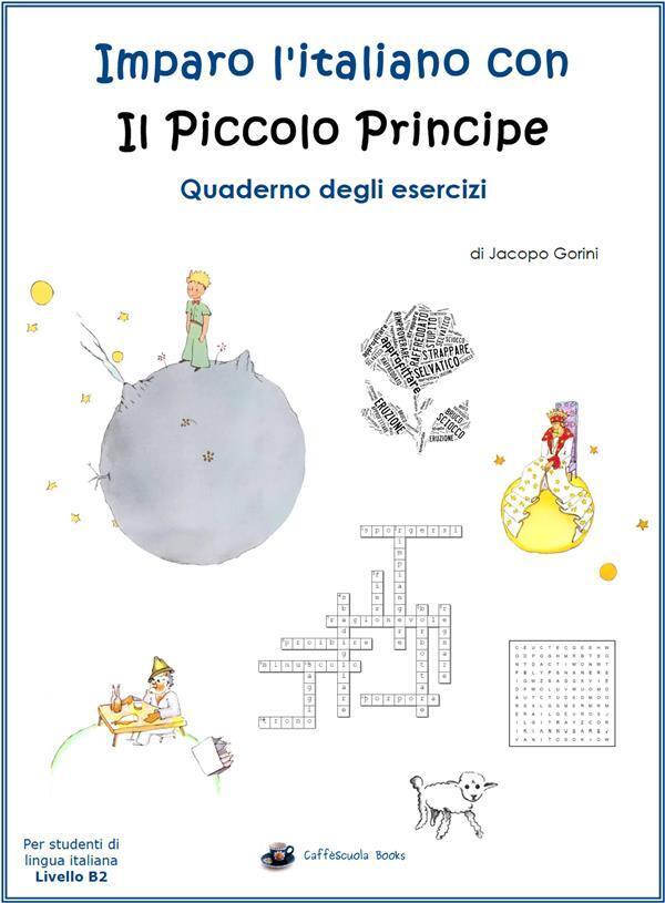 Imparo L'italiano Con Il Piccolo Principe Quaderno Degli