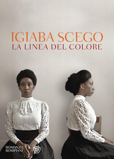 La linea del colore - Igiaba Scego - Libro - Bompiani - Letteraria italiana  | IBS