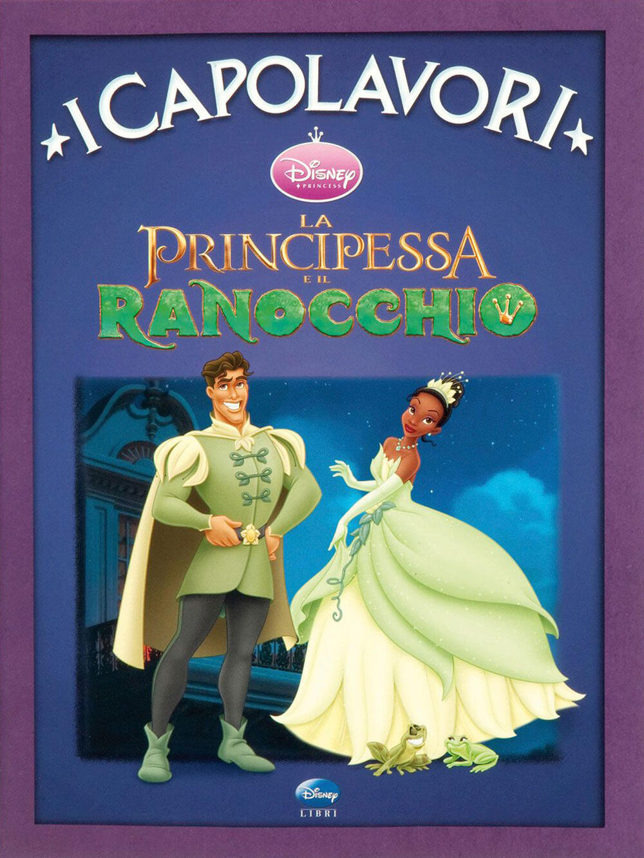 La principessa e il ranocchio Ediz illustrata  Libro