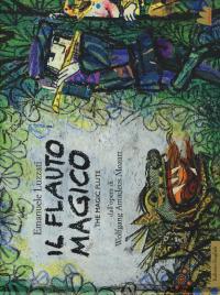 Il flauto magico-The magic flute. Dall'opera di Wolfgang ...