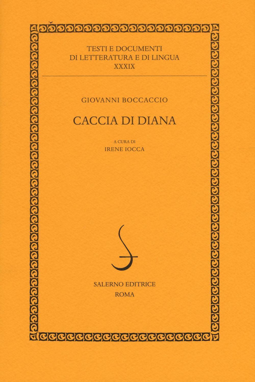 Caccia di Diana  Giovanni Boccaccio  Libro  Salerno