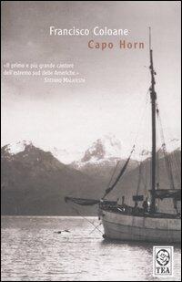 Capo Horn  Francisco Coloane  Libro  TEA  Teadue  IBS